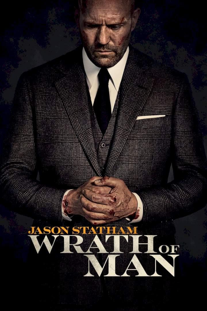 Movie: Wrath of Man (2021)
