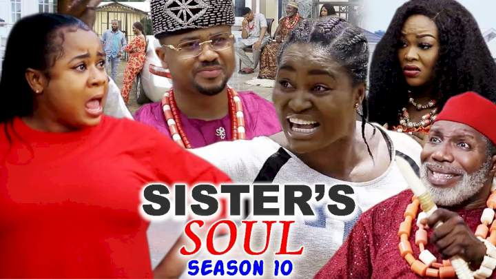 Sister's Soul (2021) Part 10