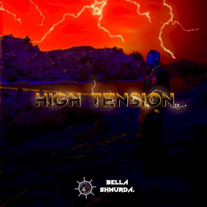 Bella Shmurda - High Tension 2.0