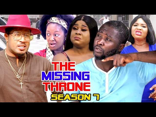 Nollywood Movie: The Missing Throne (2021) (Part 7 & 8)