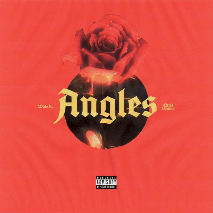 Wale - Angles (feat. Chris Brown)