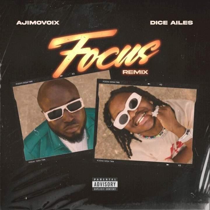 Ajimovoix & Dice Ailes - Focus (Remix)