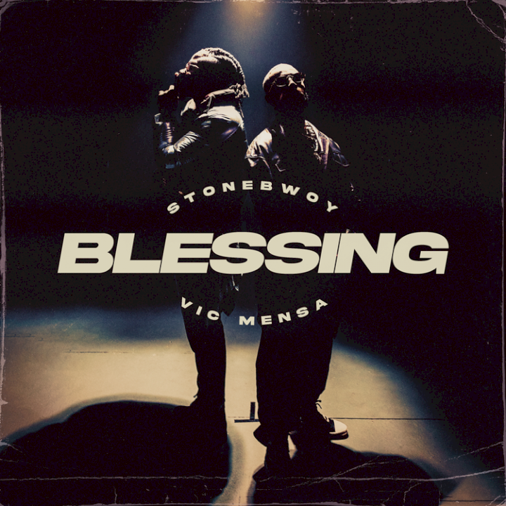 Stonebwoy - Blessing (feat. Vic Mensa)