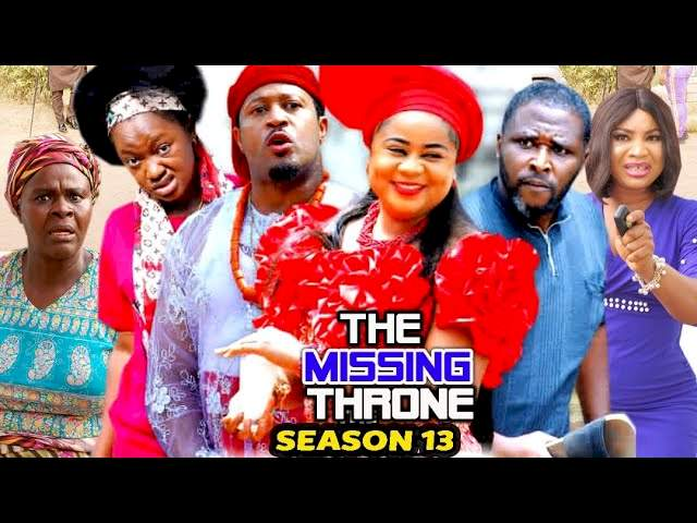 Nollywood Movie: The Missing Throne (2021) (Part 13 & 14)