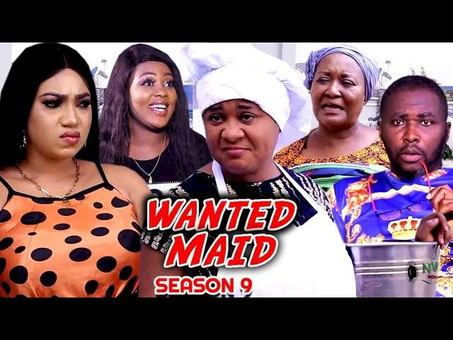 Nollywood Movie: Wanted Maid (2021) (Part 9 & 10) Full Movie Download 720p HD & .Mkv .Mp4 .Avi
