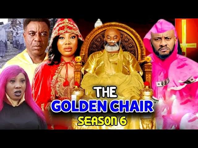 The Golden Chair (2021) Part 6