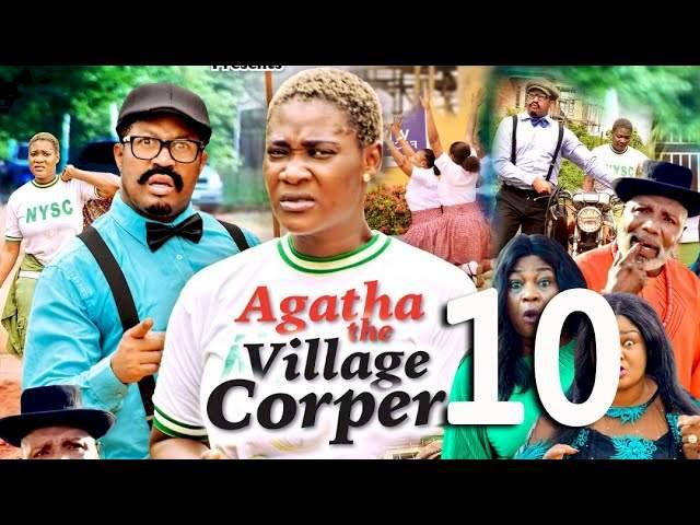Agatha the Village Corper (2021) Part 10