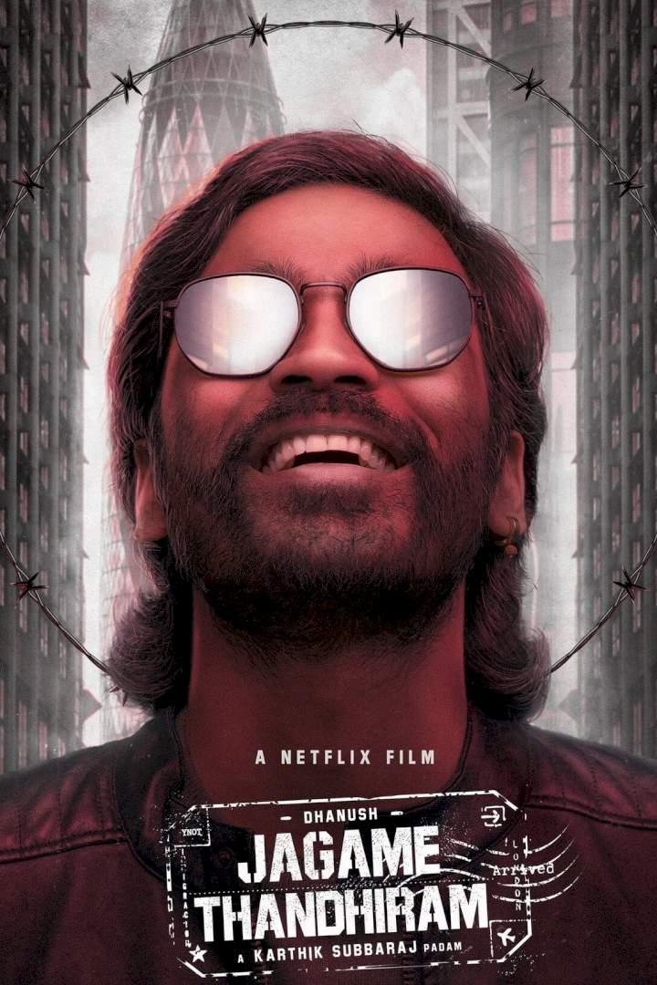 Jagame Thandhiram (2021) [Indian]