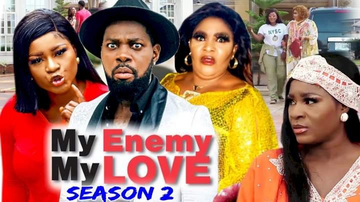 My Enemy My Love (2021) Part 2