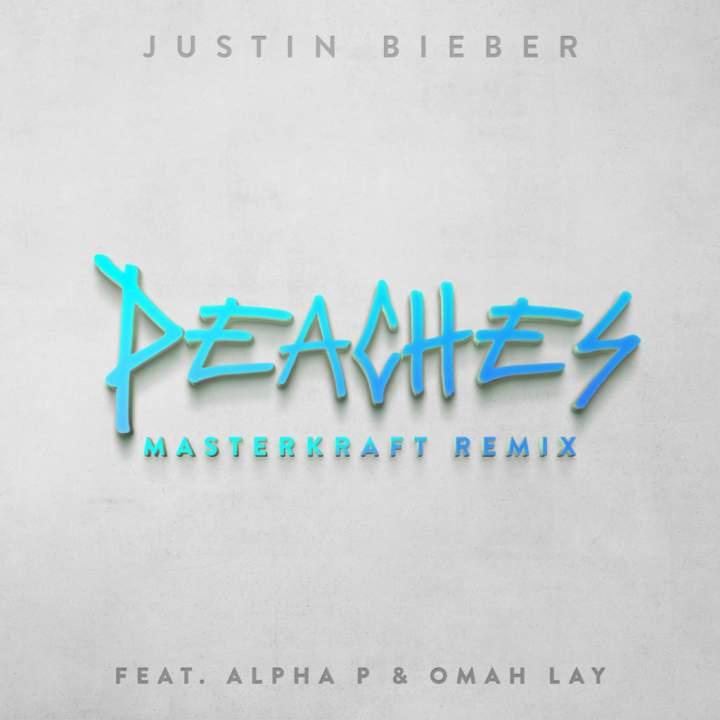 Justin Bieber - Peaches (Masterkraft Remix) (feat. Alpha P & Omah Lay)
