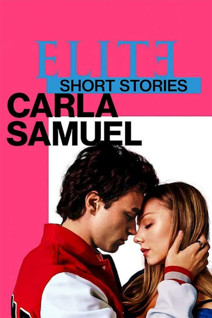 Élite Short Stories: Carla Samuel Season 1