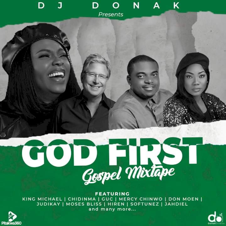 DJ Donak - God First (Gospel Mixtape)
