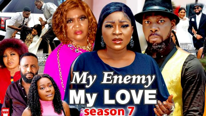 My Enemy My Love (2021) Part 7