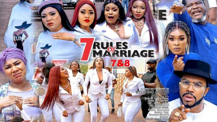 7 Rules of Marriage (2021) Part 7