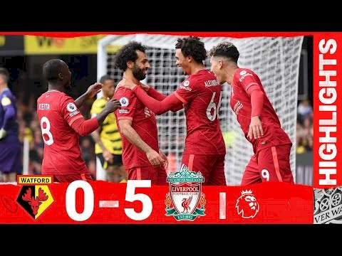 Watford 0 - 5 Liverpool (Oct-16-2021) Premier League Highlights