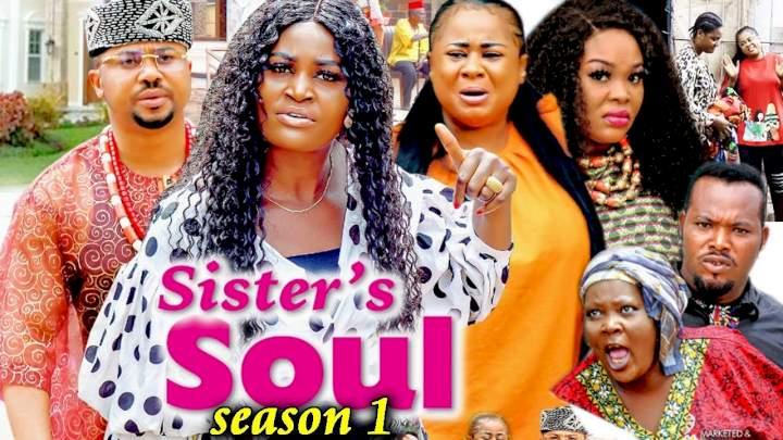 Sister's Soul (2021) Part 1