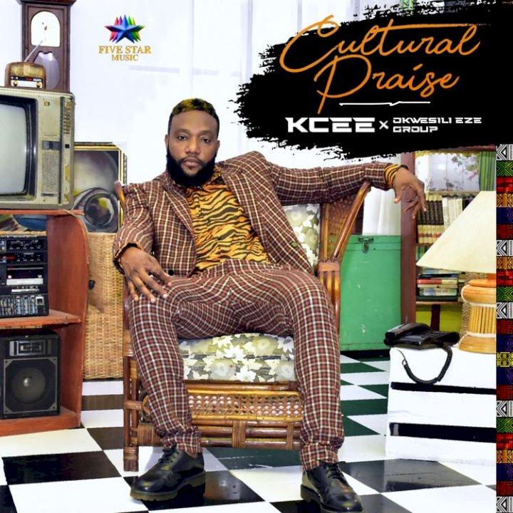 KCee & Okwesili Eze Group - Cultural Praise (Vol. 3)