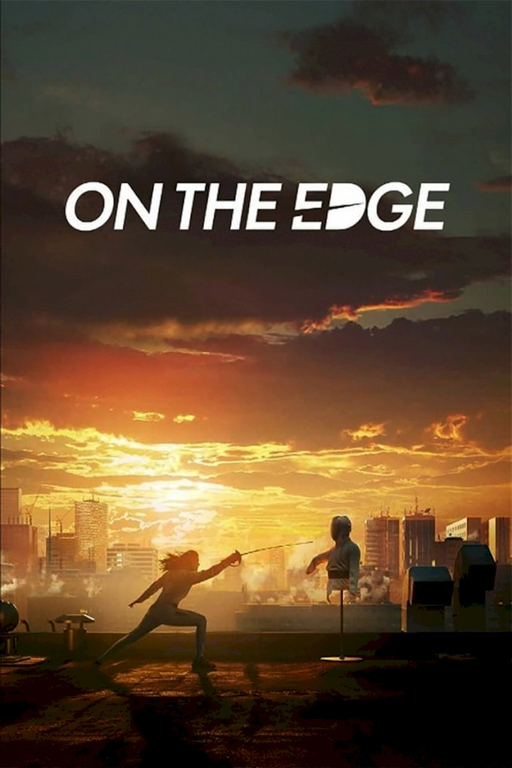 MOVIE: On the Edge (2020)