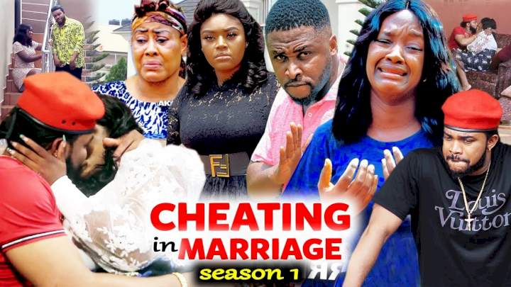 Cheating in Marriage (2021) Part 1