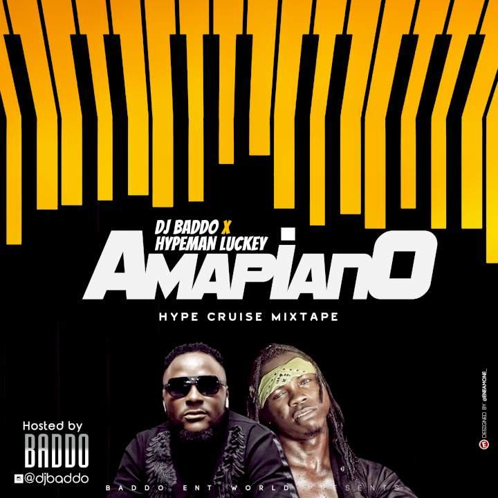 DJ Baddo & Hypeman Luckey - Amapiano Hype Cruise Mix