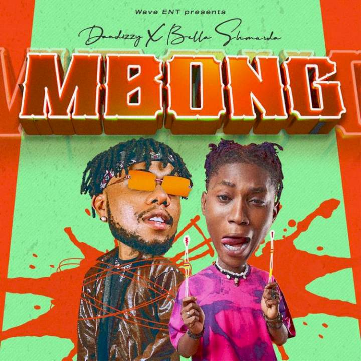 Music: Dandizzy - Mbong (feat. Bella Shmurda)