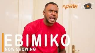 Yoruba Movie: Ebimiko (2021)