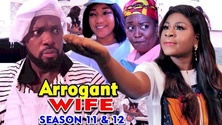 Arrogant Wife (2021) Part 11