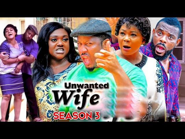 Unwanted Wife (2021) Part 3