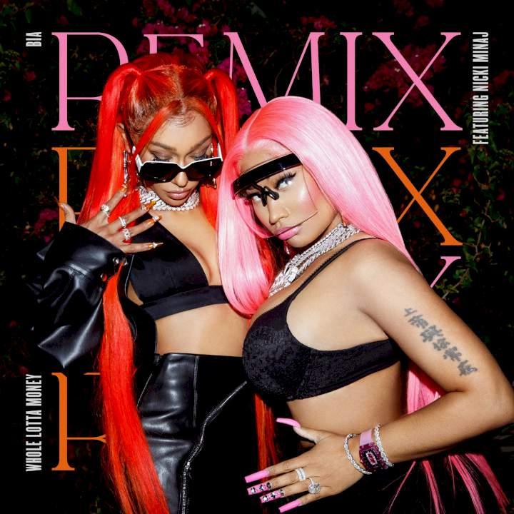 BIA - WHOLE LOTTA MONEY (Remix) (feat. Nicki Minaj)