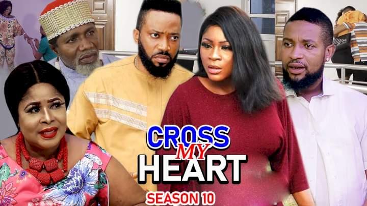 Cross My Heart (2021) Part 10