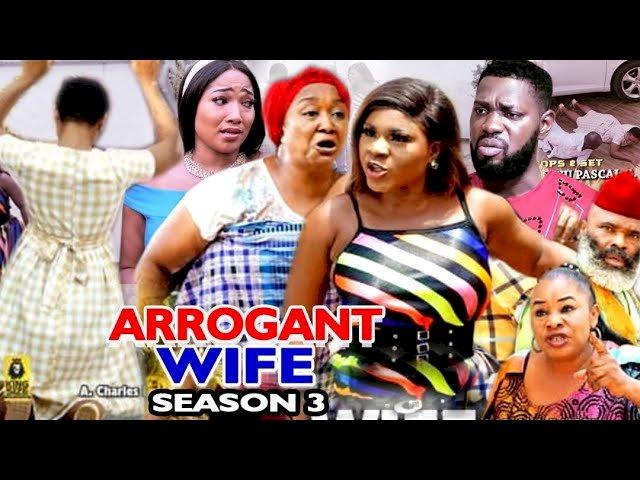 Nollywood Movie: Arrogant Wife (2021) (Part 3 & 4)