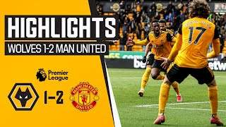 Video: Wolves 1 - 2 Manchester Utd (May-23-2021) Premier League Highlights