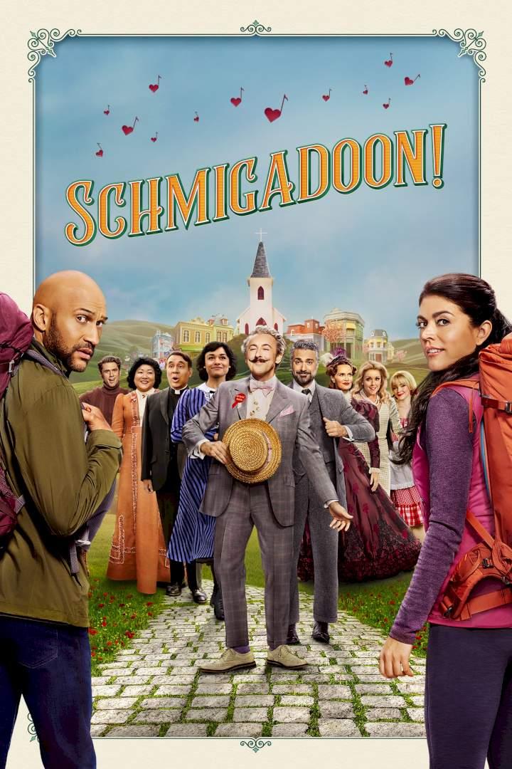 Schmigadoon! Season 1