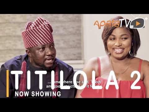 Titilola 2 (2021)