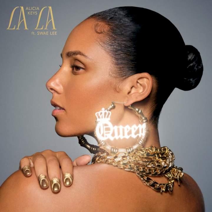 Alicia Keys - LALA (Unlocked) (feat. Swae Lee)