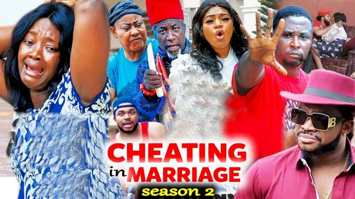 Cheating in Marriage (2021) Part 2