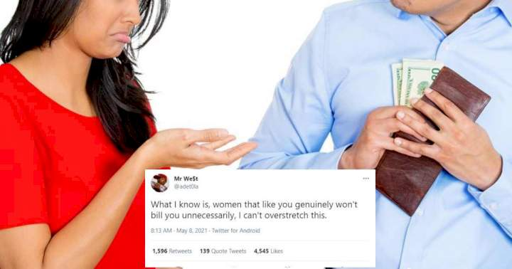 """Women that like you won't bill you, stop dating gold diggers"" - Man insists"