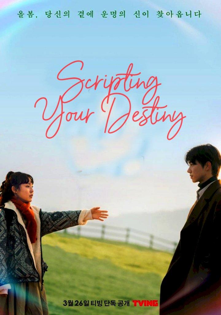 Scripting Your Destiny – Korean Drama