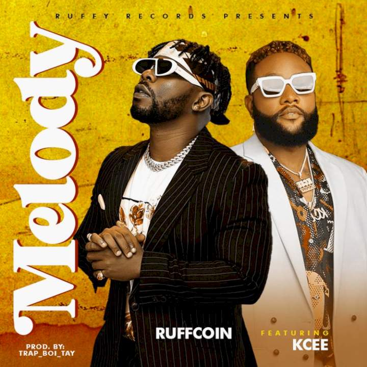 Ruffcoin - Melody (feat. KCee)