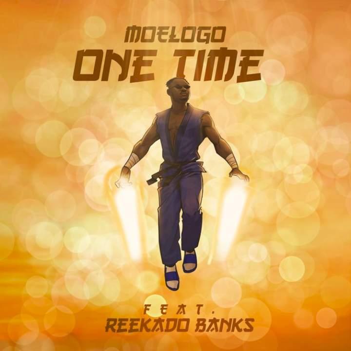 Moelogo - One Time (feat. Reekado Banks)