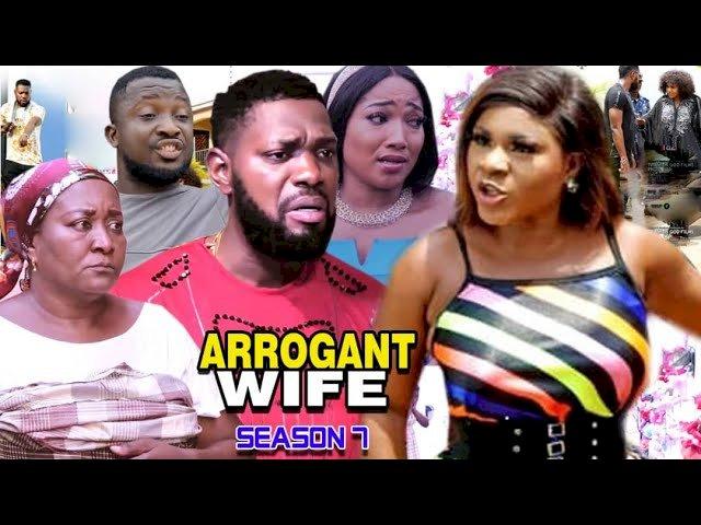 Arrogant Wife (2021) Part 7