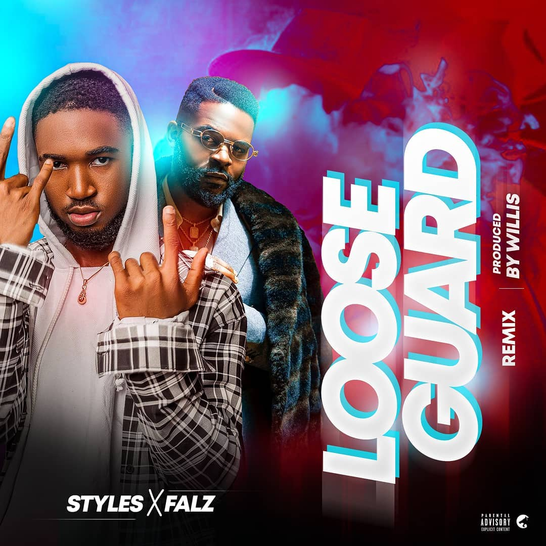 Legendary Styles & Falz - Loose Guard (I See, I Saw) Remix
