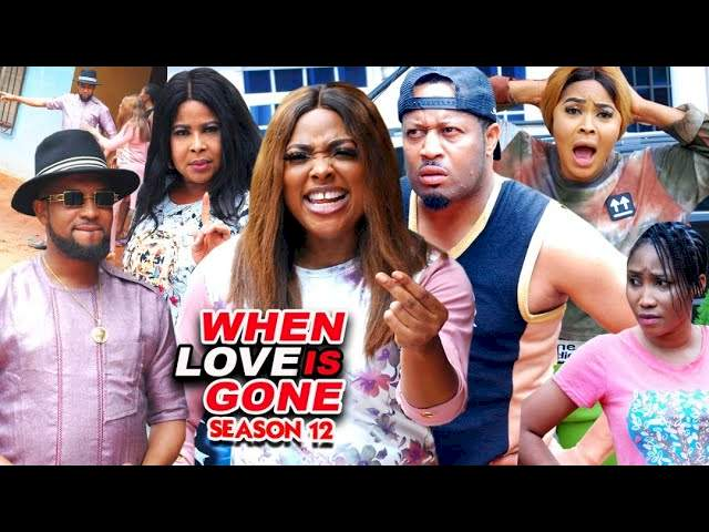 When Love Is Gone (2021) Part 12