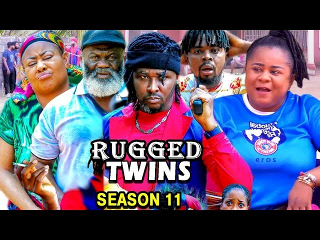 Nollywood Movie: Rugged Twins (2021) (Part 11 & 12)