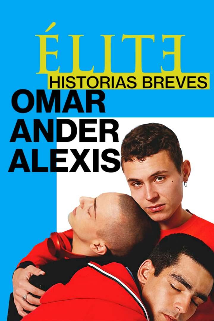 Élite Short Stories: Omar Ander Alexis