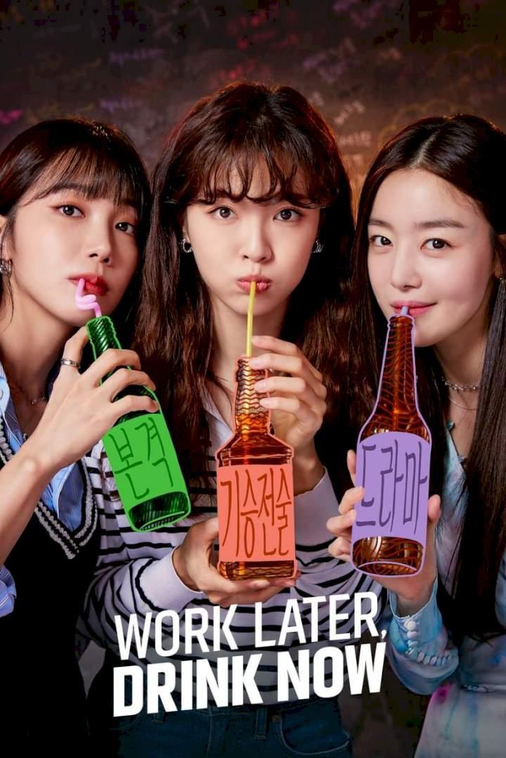 Work Later, Drink Now – Korean Drama