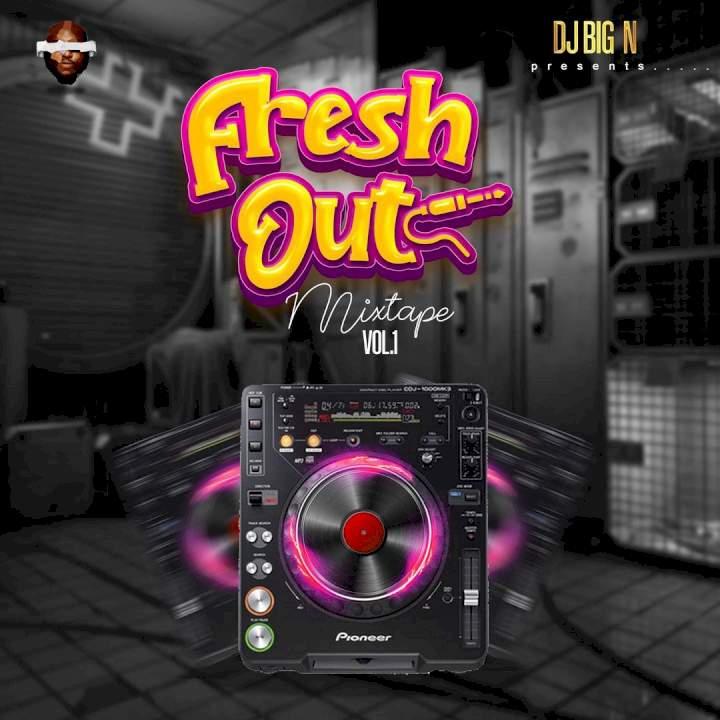 Fresh Out Mixtape (Vol. 1)