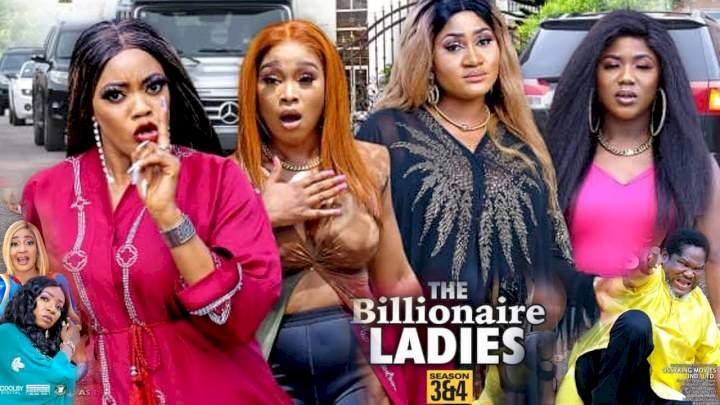 The Billionaire Ladies (2021) Part 3