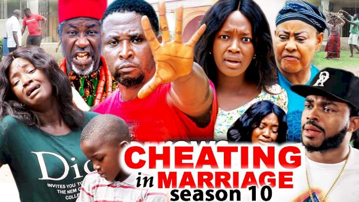 Cheating in Marriage (2021) Part 10