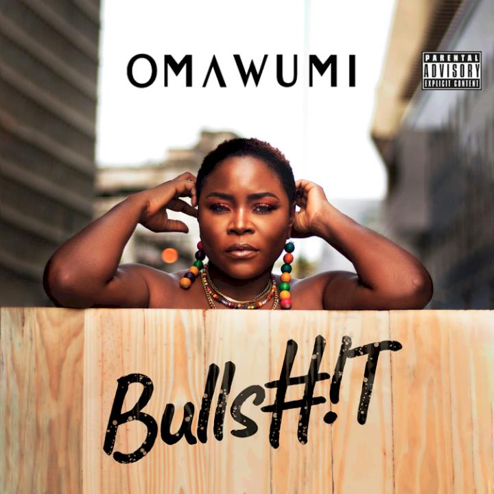 Omawumi - Bullshit